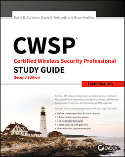 Coleman, David D. - CWSP Certified Wireless Security Professional Study Guide: Exam CWSP-205, ebook