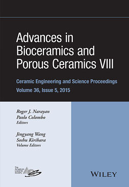 Colombo, Paolo - Advances in Bioceramics and Porous Ceramics VIII: Ceramic Engineering and Science Proceedings, Volume 36 Issue 5, e-bok