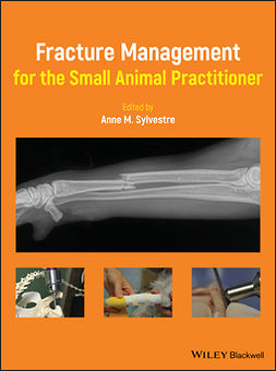 Sylvestre, Anne M. - Fracture Management for the Small Animal Practitioner, ebook