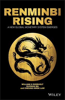 Law, Cheung Kwok - Renminbi Rising: A New Global Monetary System Emerges, ebook
