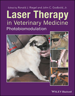 Godbold, John C. - Laser Therapy in Veterinary Medicine: Photobiomodulation, ebook