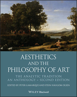 Lamarque, Peter - Aesthetics and the Philosophy of Art: The Analytic Tradition, An Anthology, ebook