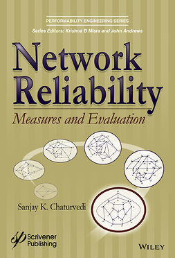 Chaturvedi, Sanjay K. - Network Reliability: Measures and Evaluation, ebook