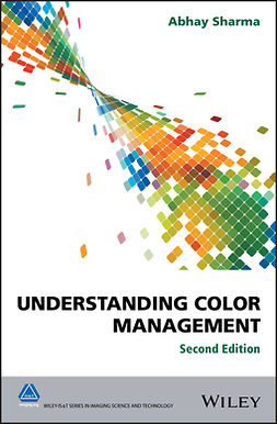 Sharma, Abhay - Understanding Color Management, e-kirja