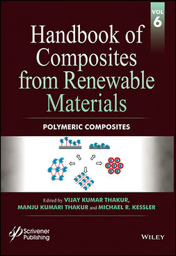 Kessler, Michael R. - Handbook of Composites from Renewable Materials, Polymeric Composites, ebook