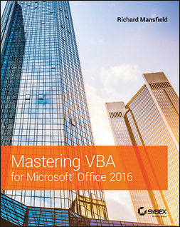 Mansfield, Richard - Mastering VBA for Microsoft Office 2016, ebook