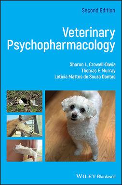 Crowell-Davis, Sharon L. - Veterinary Psychopharmacology, e-bok