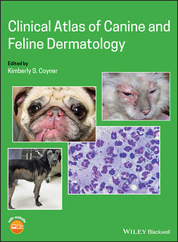 Coyner, Kimberly S. - Clinical Atlas of Canine and Feline Dermatology, ebook