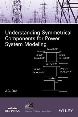Das, J. C. - Understanding Symmetrical Components for Power System Modeling, ebook