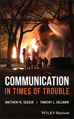 Seeger, Matthew W. - Communication in Times of Trouble, ebook
