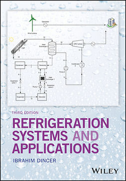 Dincer, Ibrahim - Refrigeration Systems and Applications, e-bok