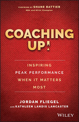 Battier, Shane - Coaching Up! Inspiring Peak Performance When It Matters Most, ebook