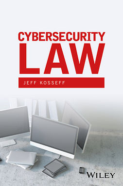 Kosseff, Jeff - Cybersecurity Law, ebook