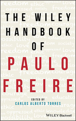 Torres, Carlos - The Wiley Handbook of Paulo Freire, ebook