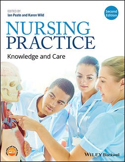 Peate, Ian - Nursing Practice: Knowledge and Care, ebook