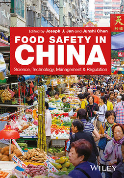 Chen, Junshi - Food Safety in China: Science, Technology, Management and Regulation, e-bok