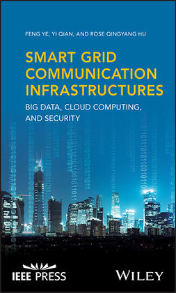 Hu, Rose Qingyang - Smart Grid Communication Infrastructures: Big Data, Cloud Computing, and Security, e-kirja