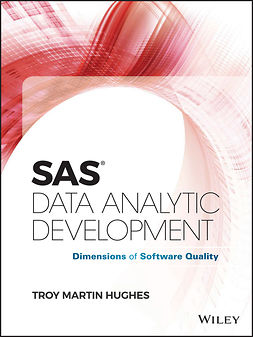 Hughes, Troy Martin - SAS Data Analytic Development: Dimensions of Software Quality, e-bok