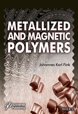 Fink, Johannes Karl - Metallized and Magnetic Polymers: Chemistry and Applications, ebook
