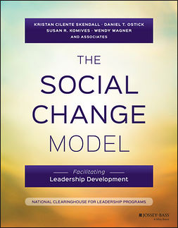 Komives, Susan R. - The Social Change Model: Facilitating Leadership Development, ebook
