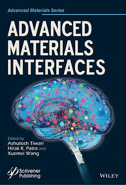 Patra, Hirak K. - Advanced Materials Interfaces, e-bok