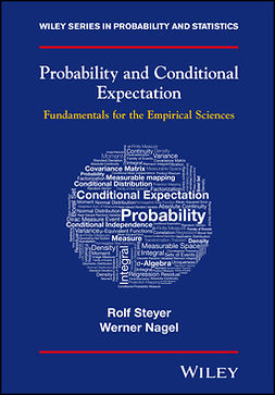 Nagel, Werner - Probability and Conditional Expectation: Fundamentals for the Empirical Sciences, e-bok