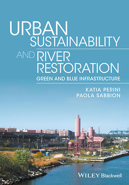 Perini, Katia - Urban Sustainability and River Restoration: Green and Blue Infrastructure, ebook