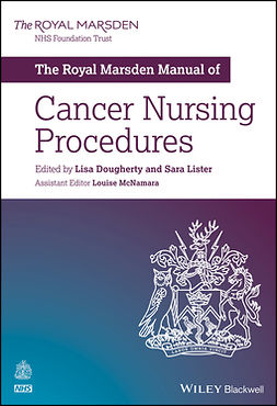 Dougherty, Lisa - The Royal Marsden Manual of Cancer Nursing Procedures, e-bok