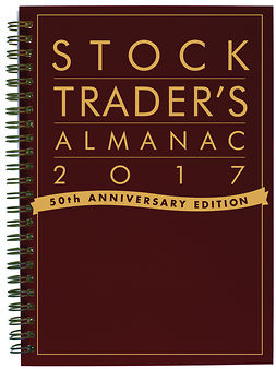 Hirsch, Jeffrey A. - Stock Trader's Almanac 2017, ebook