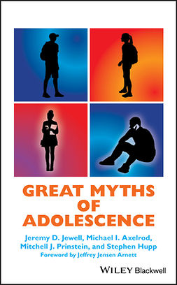 Axelrod, Michael I. - Great Myths of Adolescence, ebook