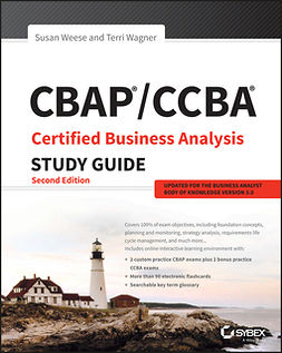 Wagner, Terri - CBAP / CCBA Certified Business Analysis Study Guide, e-bok