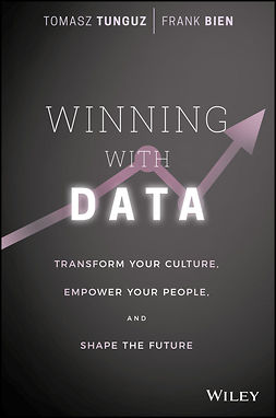 Bien, Frank - Winning with Data: Transform Your Culture, Empower Your People, and Shape the Future, e-bok