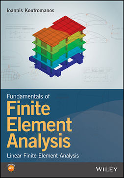 Koutromanos, Ioannis - Fundamentals of Finite Element Analysis: Linear Finite Element Analysis, e-kirja