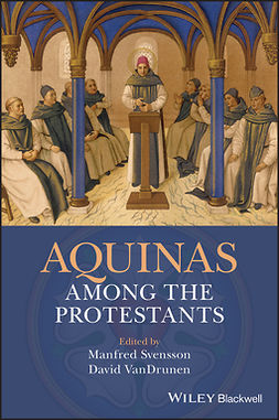 Svensson, Manfred - Aquinas Among the Protestants, ebook