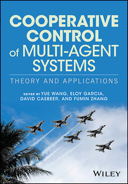Casbeer, David - Cooperative Control of Multi-Agent Systems: Theory and Applications, ebook