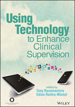 Renfro-Michel, Edina - ACA Using Technology to Enhance Clinical Supervision, e-kirja