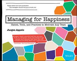 Appelo, Jurgen - Managing for Happiness: Games, Tools, and Practices to Motivate Any Team, ebook