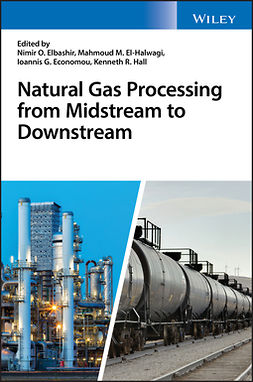 Economou, Ioannis G. - Natural Gas Processing from Midstream to Downstream, ebook