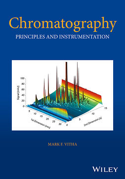 Vitha, Mark F. - Chromatography: Principles and Instrumentation, e-kirja