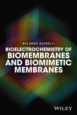 Guidelli, Rolando - Bioelectrochemistry of Biomembranes and Biomimetic Membranes, ebook