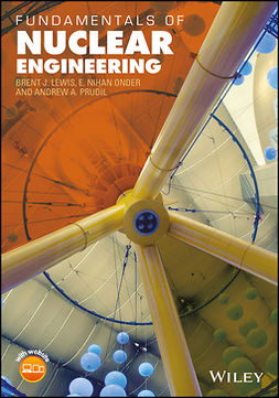 Lewis, Brent J. - Fundamentals of Nuclear Engineering, ebook