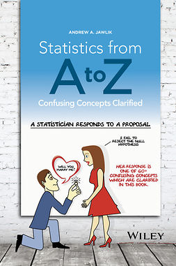 Jawlik, Andrew A. - Statistics from A to Z: Confusing Concepts Clarified, ebook