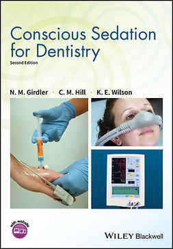 Girdler, N. M. - Conscious Sedation for Dentistry, ebook