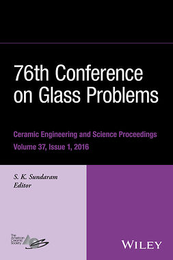 Sundaram, S. K. - 76th Conference on Glass Problems: Ceramic Engineering and Science Proceedings, Volume 37, Issue 1 (Version A), ebook