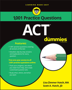 Hatch, Lisa Zimmer - 1,001 ACT Practice Problems For Dummies, ebook