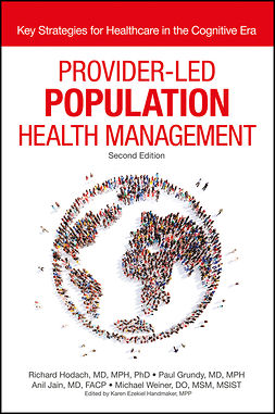 Grundy, Paul - Provider-Led Population Health Management: Key Strategies for Healthcare in the Cognitive Era, ebook