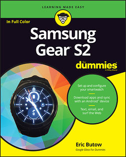 Butow, Eric - Samsung Gear S2 For Dummies, ebook