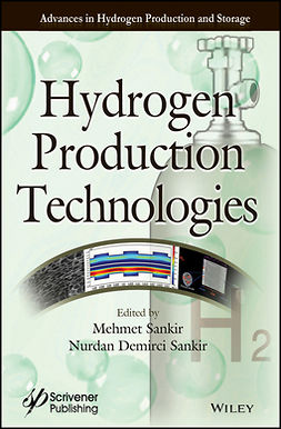 Sankir, Mehmet - Hydrogen Production Technologies, ebook