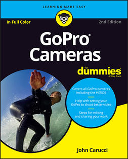 Carucci, John - GoPro Cameras For Dummies, ebook
