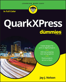 Nelson, Jay J. - QuarkXPress For Dummies, ebook